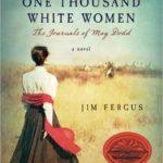 [PDF] [EPUB] One Thousand White Women: The Journals of May Dodd (One Thousand White Women, #1) Download