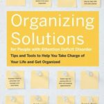[PDF] [EPUB] Organizing Solutions for People With Attention Deficit Disorder: Tips and Tools to Help You Take Charge of Your Life and Get Organized Download