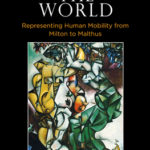 [PDF] [EPUB] Peopling the World: Representing Human Mobility from Milton to Malthus Download