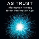 [PDF] [EPUB] Privacy as Trust: Information Privacy for an Information Age Download