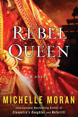 [PDF] [EPUB] Rebel Queen Download by Michelle Moran