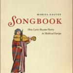 [PDF] [EPUB] Songbook: How Lyrics Became Poetry in Medieval Europe Download