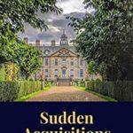 [PDF] [EPUB] Sudden Acquisitions: A sequel to Pride and Prejudice Download