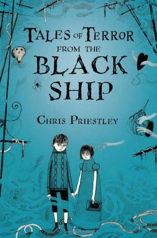 [PDF] [EPUB] Tales of Terror from the Black Ship (Tales of Terror, #2) Download by Chris Priestley
