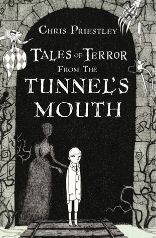 [PDF] [EPUB] Tales of Terror from the Tunnel's Mouth (Tales of Terror, #3) Download by Chris Priestley