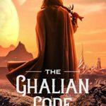 [PDF] [EPUB] The Ghalian Code (Space Assassins #3) Download