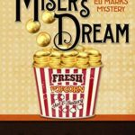 [PDF] [EPUB] The Miser's Dream (An Eli Marks Mystery Book 3) Download