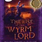 [PDF] [EPUB] The Rise of the Wyrm Lord (The Door Within Trilogy #2) Download