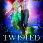 [PDF] [EPUB] Twisted Tides (Witches of Half Moon Bay, #7) Download