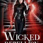 [PDF] [EPUB] Wicked Rebellion (Darkwater Reformatory, #3) Download