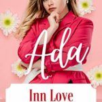 [PDF] [EPUB] Ada (Inn Love #1) Download