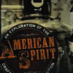 [PDF] [EPUB] American Spirit: An Exploration of the Craft Distilling Revolution Download