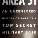 [PDF] [EPUB] Area 51: An Uncensored History of America's Top Secret Military Base Download