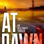 [PDF] [EPUB] At Dawn (Redemption Thriller #4; Alex Troutt Thriller, #4) Download