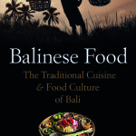 [PDF] [EPUB] Balinese Food: The Traditional Cuisine and Food Culture of Bali Download