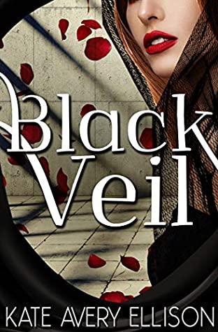 [PDF] [EPUB] Black Veil (The Sworn Saga, #3) Download by Kate Avery Ellison