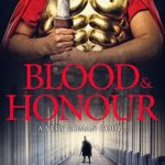 [PDF] [EPUB] Blood and Honour (Spies of Rome #1) Download
