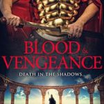 [PDF] [EPUB] Blood and Vengeance (Spies of Rome #2) Download