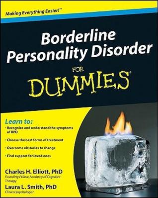 [PDF] [EPUB] Borderline Personality Disorder for Dummies Download by Charles H. Elliott
