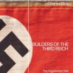[PDF] [EPUB] Builders of the Third Reich: The Organisation Todt and Nazi Forced Labour Download