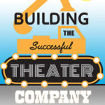 [PDF] [EPUB] Building the Successful Theater Company Download