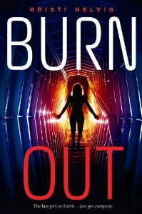 [PDF] [EPUB] Burn Out (Burn Out, #1) Download by Kristi Helvig