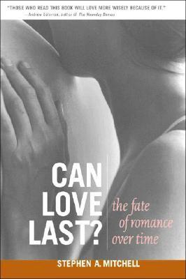 [PDF] [EPUB] Can Love Last?: The Fate of Romance over Time Download by Stephen A. Mitchell