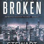 [PDF] [EPUB] Chicago Broken (Detective Shannon Rourke, #2) Download