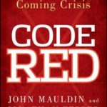 [PDF] [EPUB] Code Red: How to Protect Your Savings from the Coming Crisis Download