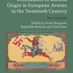 [PDF] [EPUB] Combatants of Muslim Origin in European Armies in the Twentieth Century: Far From Jihad Download