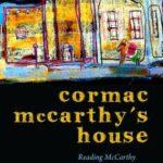 [PDF] [EPUB] Cormac McCarthy's House: Reading McCarthy Without Walls Download