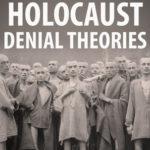 [PDF] [EPUB] Debunking Holocaust Denial Theories Download