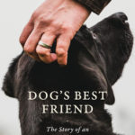 [PDF] [EPUB] Dog's Best Friend: The Story of an Unbreakable Bond Download