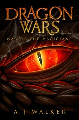 [PDF] [EPUB] Dragon Wars: War of the Magicians (Bond of a Dragon #0.5) Download by A.J.  Walker