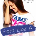 [PDF] [EPUB] Fight Like a Tomboy Download