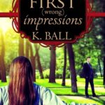 [PDF] [EPUB] First (Wrong) Impressions: A Modern Pride and Prejudice Download