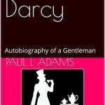 [PDF] [EPUB] Fitzwilliam Darcy: Autobiography of a Gentleman Download