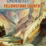 [PDF] [EPUB] Geology Underfoot in Yellowstone Country Download