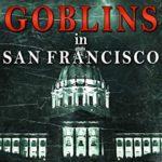 [PDF] [EPUB] Goblins in San Francisco (Peyton Brooks, FBI Book 9) Download