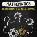 [PDF] [EPUB] Hacking Mathematics: 10 Problems That Need Solving (Hack Learning Series Book 17) Download