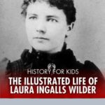 [PDF] [EPUB] History for Kids The Illustrated Life of Laura Ingalls Wilder Download
