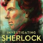 [PDF] [EPUB] Investigating Sherlock: The Unofficial Guide Download