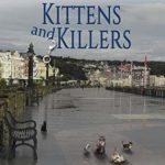 [PDF] [EPUB] Kittens and Killers (Isle of Man Ghostly Cozy #11) Download