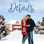 [PDF] [EPUB] Love in the Details: Christmas at the Mansion (Christmas at Coldwater Creek Book 4) Download