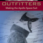 [PDF] [EPUB] Lunar Outfitters: Making the Apollo Space Suit Download