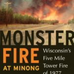 [PDF] [EPUB] Monster Fire at Minong: Wisconsin's Five Mile Tower Fire of 1977 Download