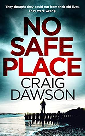 [PDF] [EPUB] NO SAFE PLACE Download by Craig  Dawson