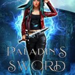 [PDF] [EPUB] Paladin's Sword (Professor Porter #1) Download
