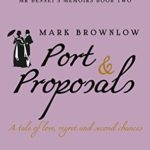 [PDF] [EPUB] Port and Proposals (Mr Bennet's Memoirs) Download