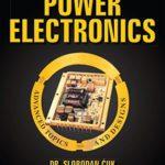 [PDF] [EPUB] Power Electronics: Advanced Topics and Designs: Vol. 3 Download
